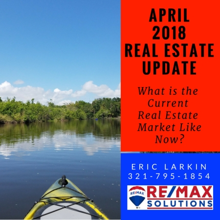 Real Estate Market Update April 2018