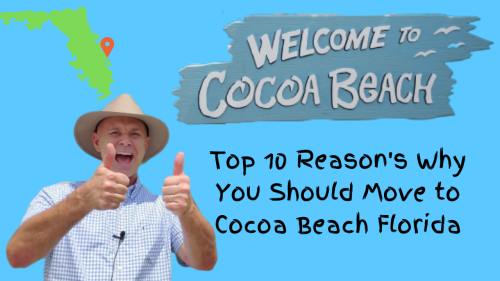 Top 10 Reason's Why You Should Move to Cocoa Beach Florida